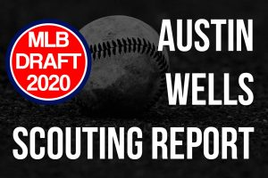 Austin Wells Scouting Report